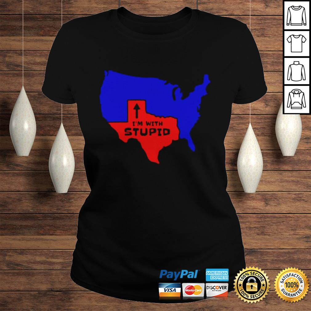Texas Im with stupid shirt Classic Ladies Tee
