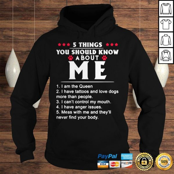 5 THINGS YOU SHOULD KNOW ABOUT ME TATTOOS AND DOGS SHIRT Hoodie