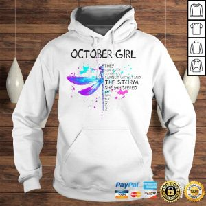October Girl They Whispered To Her You Cannot Withstand The Storm She Whispered Butterfly Hoodie Hoodie