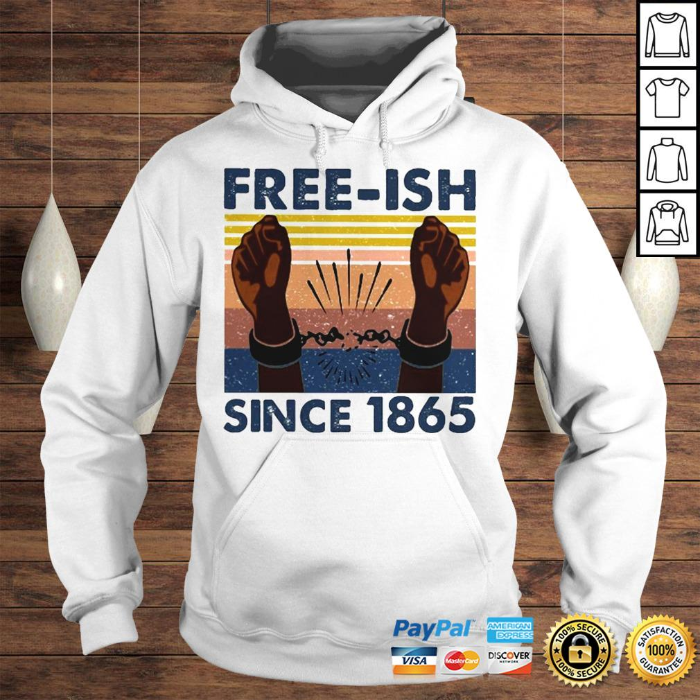 Official freeish since 1865 vintage shirt Hoodie