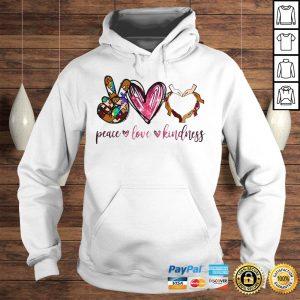 Peace love kindness shirt Hoodie