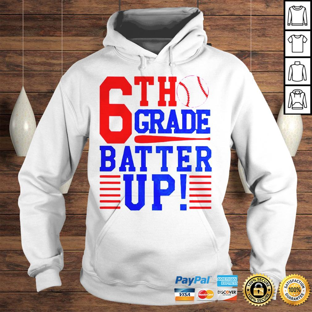 Tennis 6th Grade Batter Up Shirt Hoodie