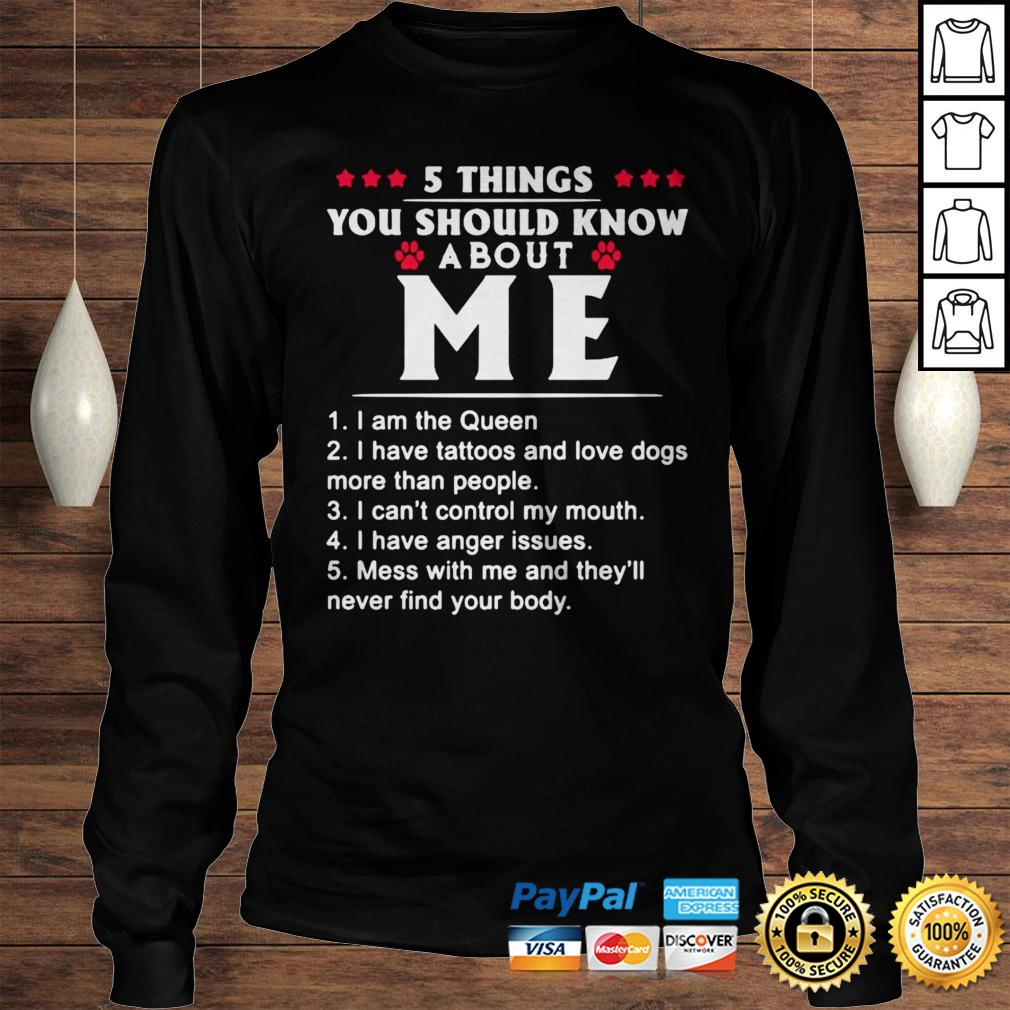 5 THINGS YOU SHOULD KNOW ABOUT ME TATTOOS AND DOGS SHIRT Longsleeve Tee Unisex