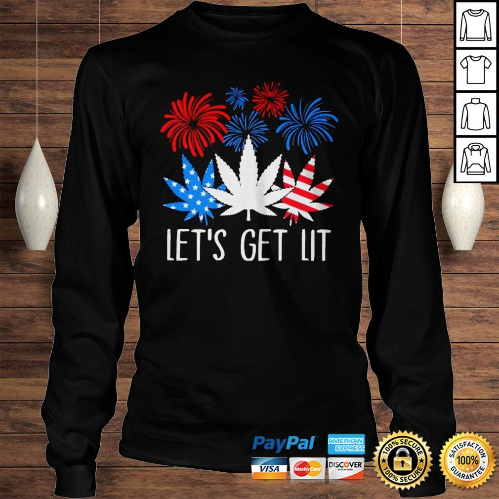 Happy the 4th of July Weed lets get lit shirt Longsleeve Tee Unisex