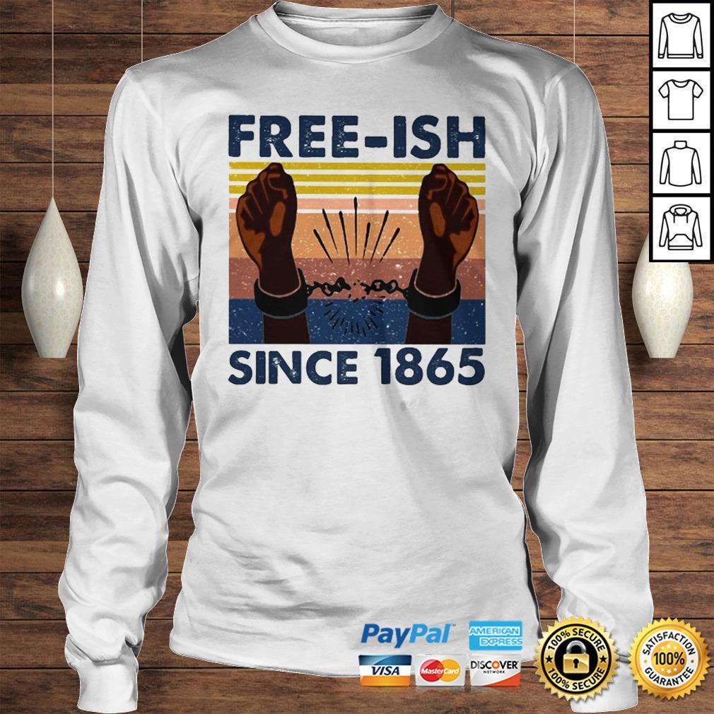 Official freeish since 1865 vintage shirt Longsleeve Tee Unisex