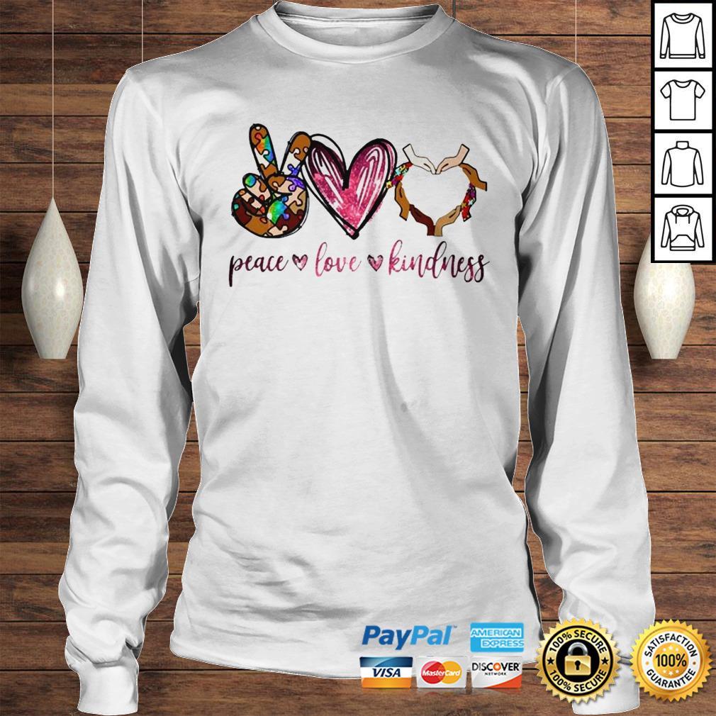 Peace love kindness shirt Longsleeve Tee Unisex