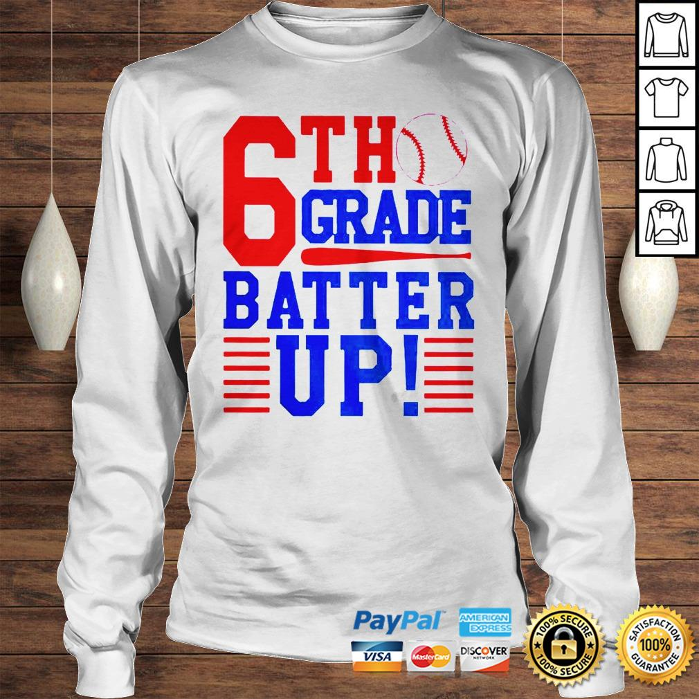 Tennis 6th Grade Batter Up Shirt Longsleeve Tee Unisex