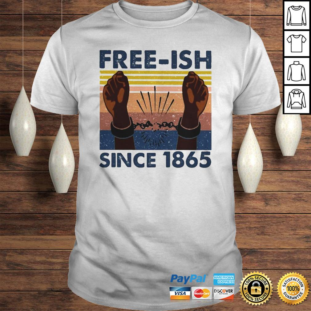 Official freeish since 1865 vintage shirt