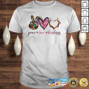 Peace love kindness shirt