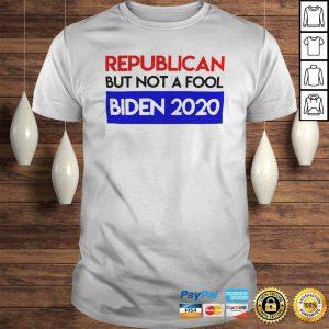 Republican But Not A Fool Biden 2020 shirt Shirt
