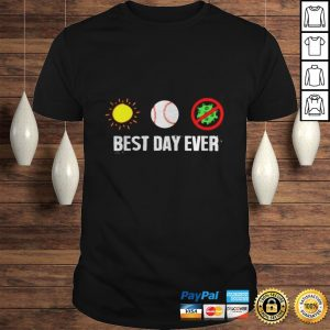 Sunny baseball and anti coronavirus best day ever shirt Shirt