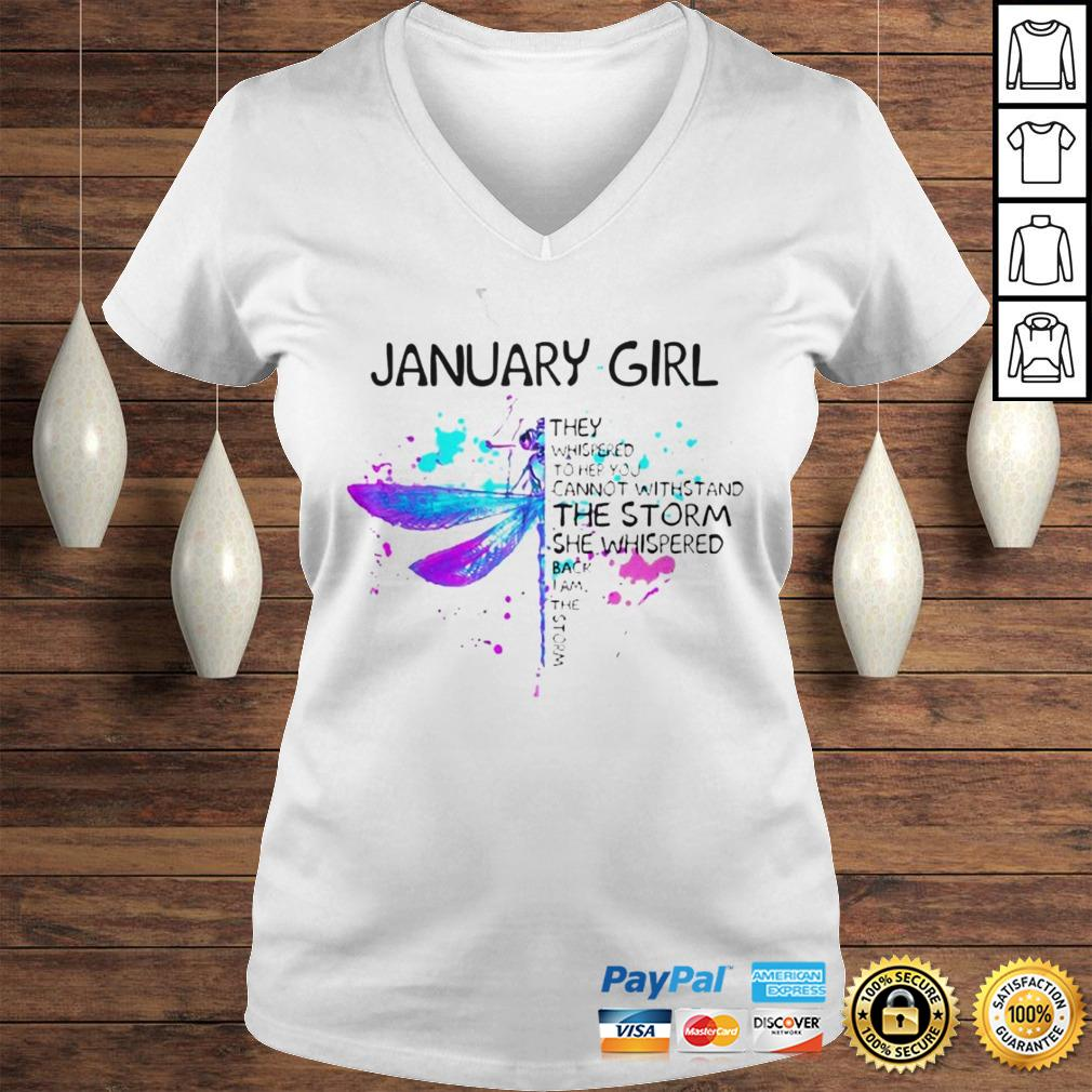 January Girl They Whispered To Her You Cannot Withstand The Storm She Whispered Butterfly Hoodie Ladies V-Neck