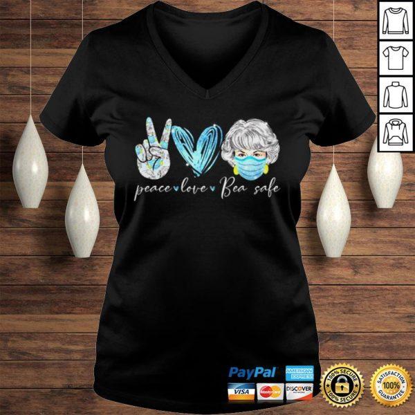 Peace love bea safe The Golden Girls shirt Ladies V-Neck