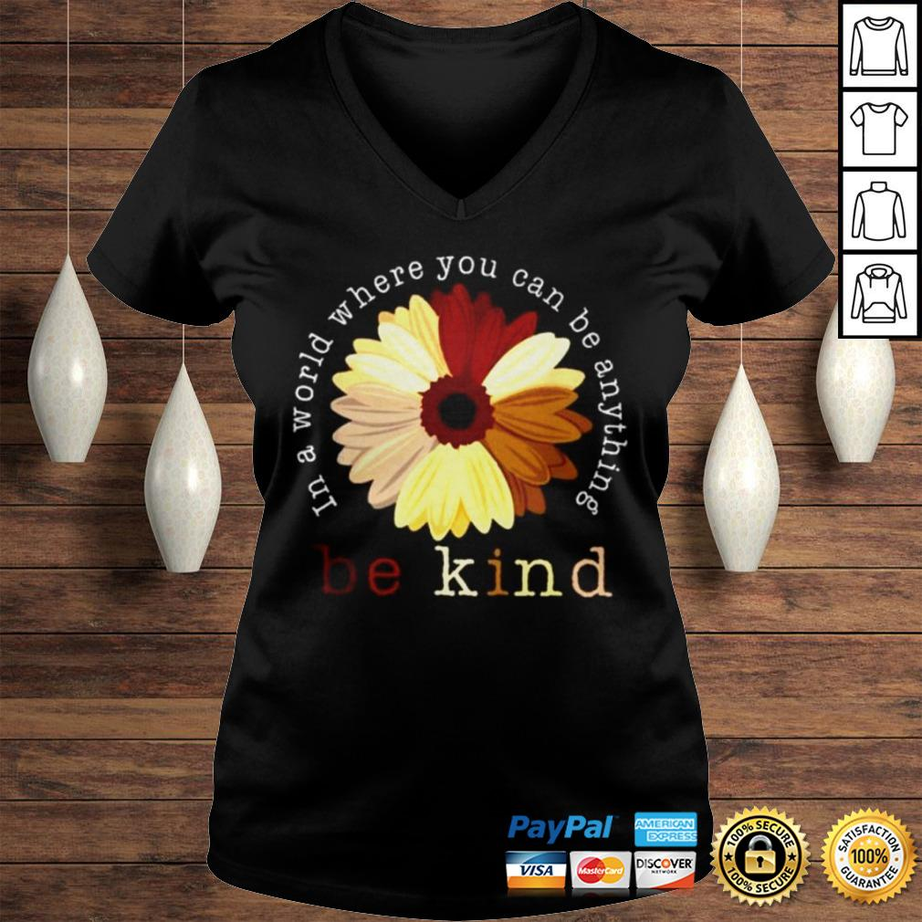 Racism In a world where you can be anything be kind shirt Ladies V-Neck