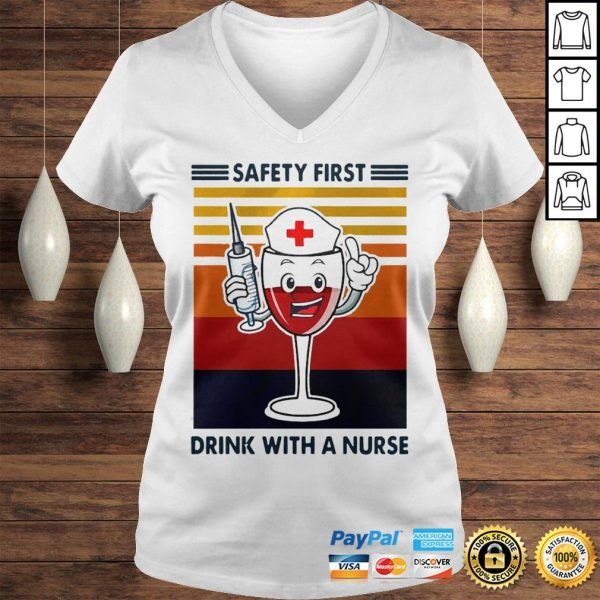 Safety first drink with a nurse wine vintage shirt Ladies V-Neck