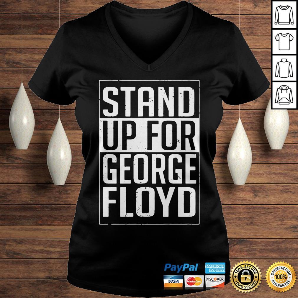 Stand Up For George Floyd Hoodie Ladies V-Neck