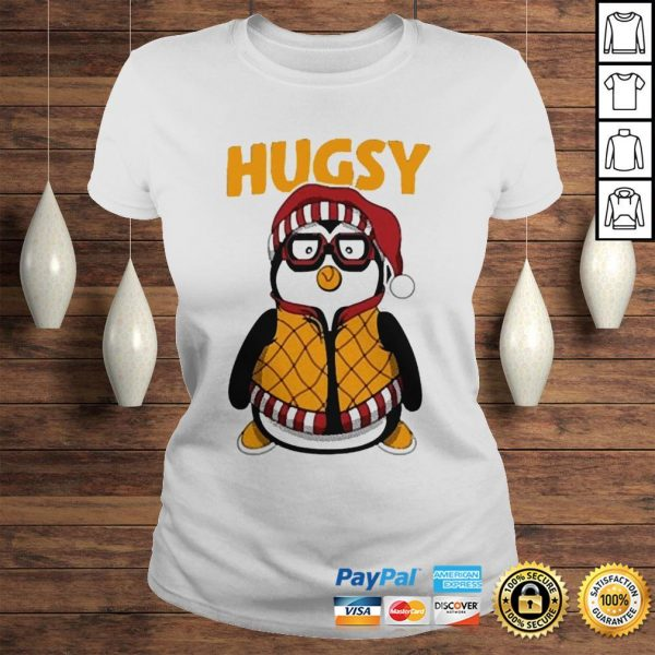 Penguin hugsy shirt Classic Ladies Tee