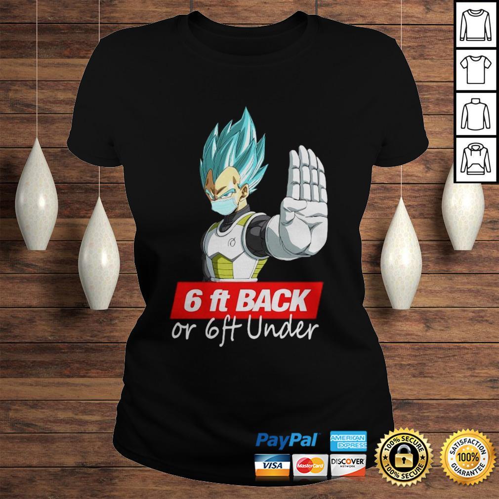 Saga Dragon Ball Super 6Ft Back Or 6Ft Under Shirt Classic Ladies Tee