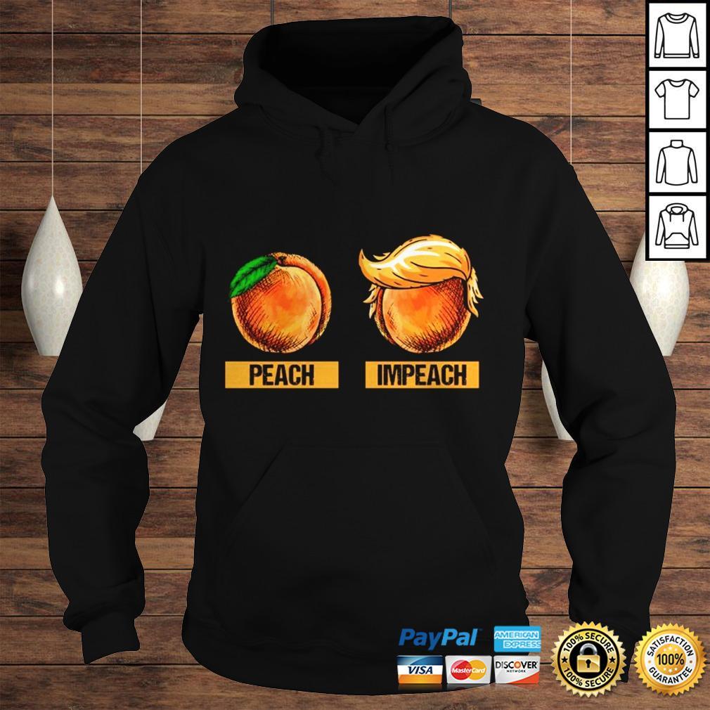 Peach Impeach Trump Shirt Hoodie