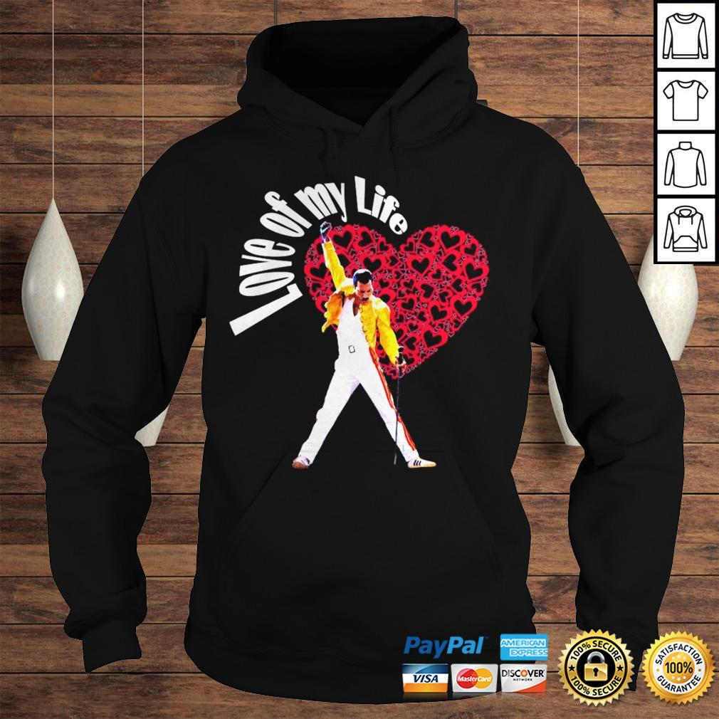 Queen freddie mercury love my life shirt Hoodie