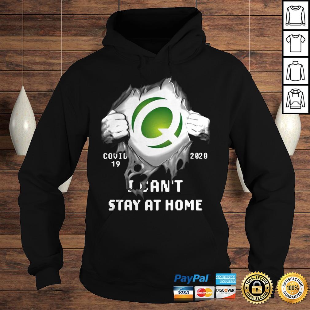 Quest Diagnostics Inside Me Covid19 2020 I Cant Stay At Home Shirt Hoodie
