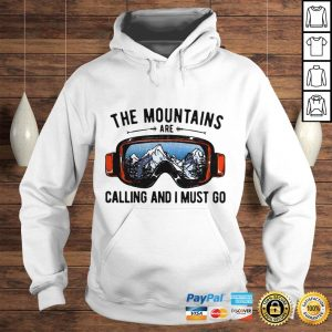 Skiing Sunglasses The Mountains Are Calling And I Must Go shirt Hoodie