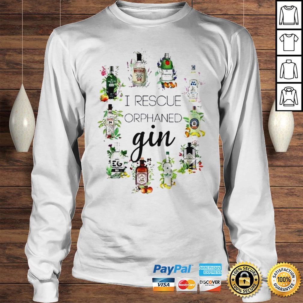 I Rescue Orphaned Gin Shirt Longsleeve Tee Unisex