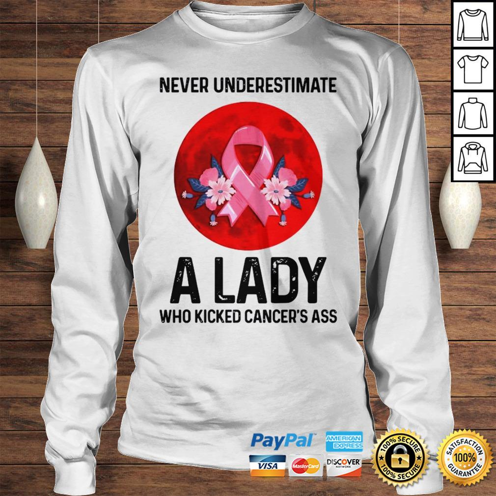 Never Underestimate A Lady Who Kicked Cancers Ass Moon Shirt Longsleeve Tee Unisex