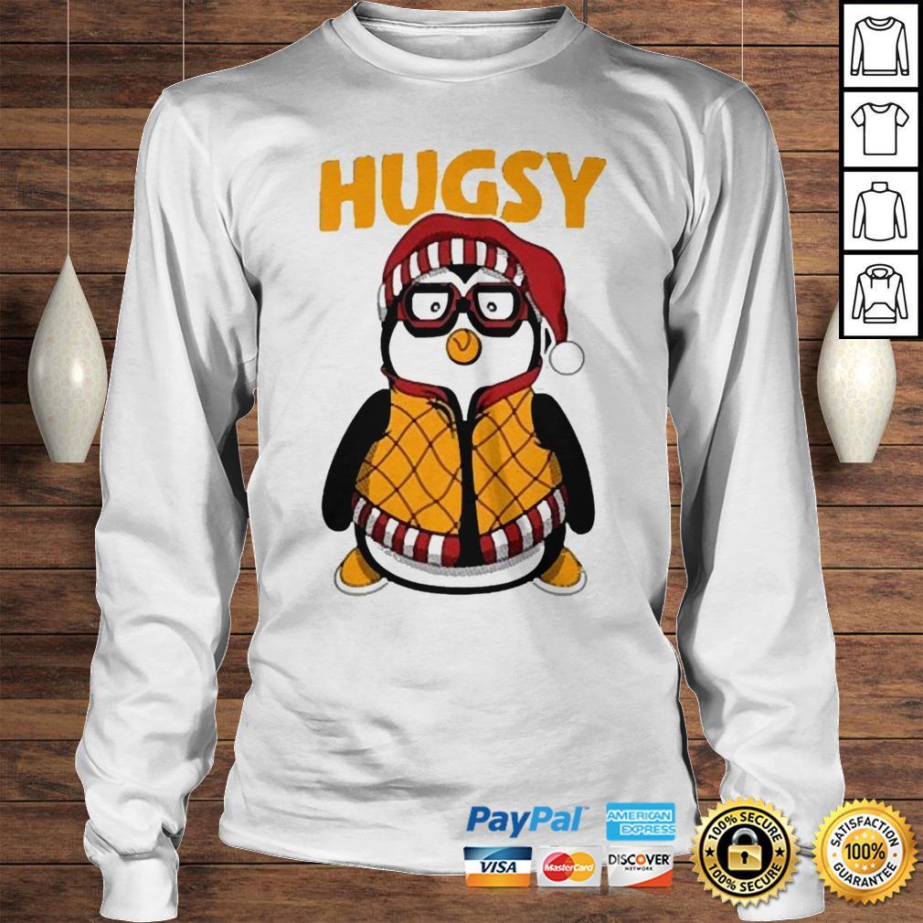 Penguin hugsy shirt Longsleeve Tee Unisex
