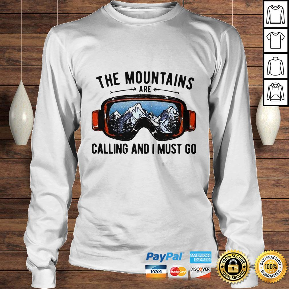 Skiing Sunglasses The Mountains Are Calling And I Must Go shirt Longsleeve Tee Unisex