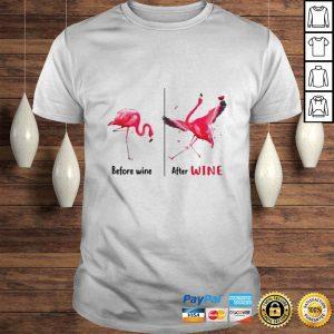 Flamingo Wine Before Wine Hoodie Shirt