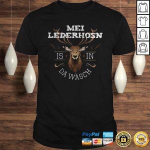 Funny Mei Lederhosen Is In The Wash Shirt Shirt