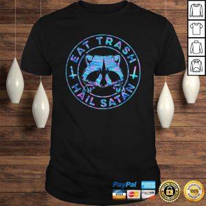 Raccoon Eat Trash Hail Satan Shirt Shirt
