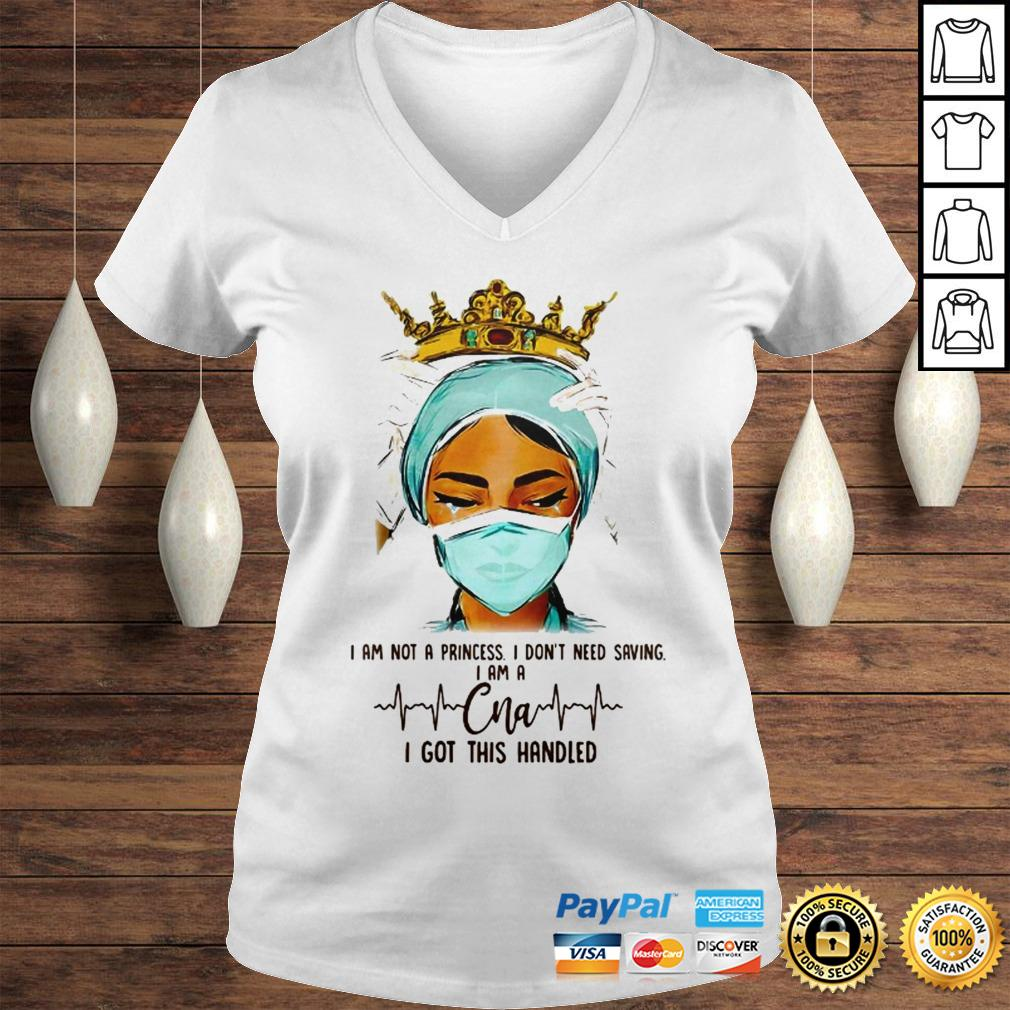 Queen I am not a princess I dont need saving I am a CNA I got this handled shirt Ladies V-Neck