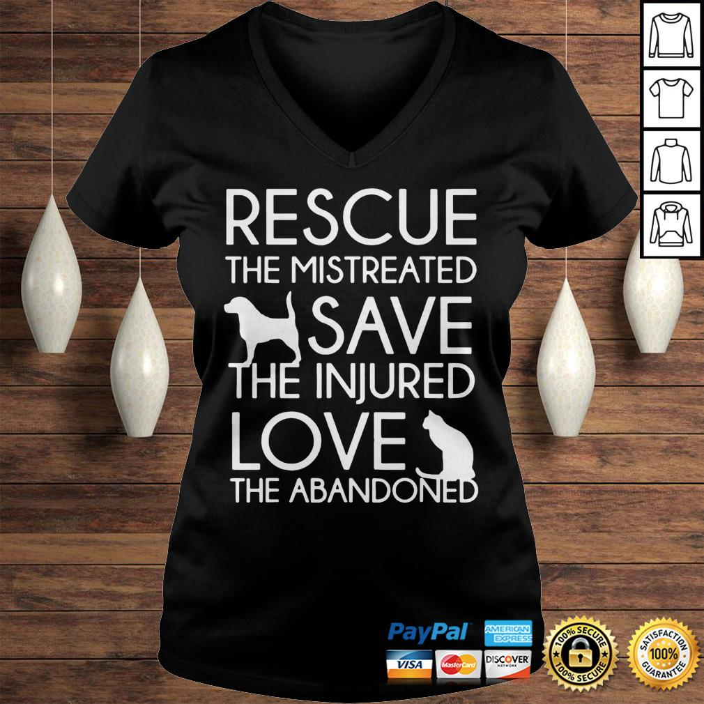 Rescue The Mistreated Save The Injured Love The Abandoned Shirt Ladies V-Neck