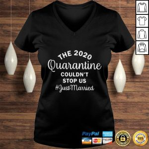 The 2020 quarantine couldnt stop us just married black shirt Ladies V-Neck
