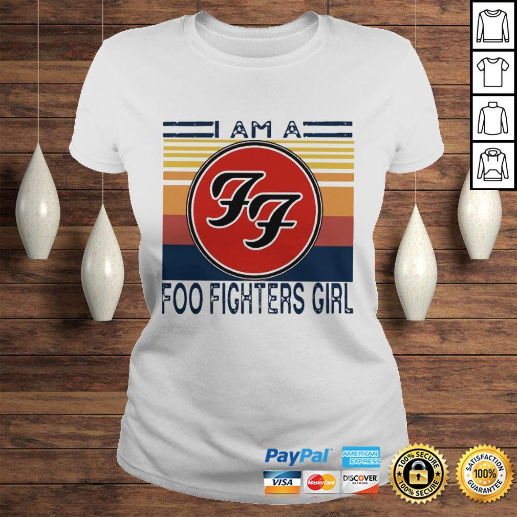 1596255703I am a Foo Fighters girl FF vintage shirt Classic Ladies Tee