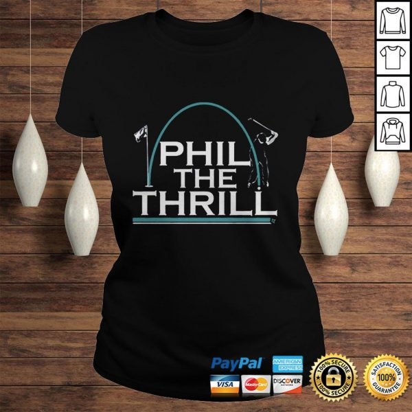 Phil the Thrill Shirt Classic Ladies Tee