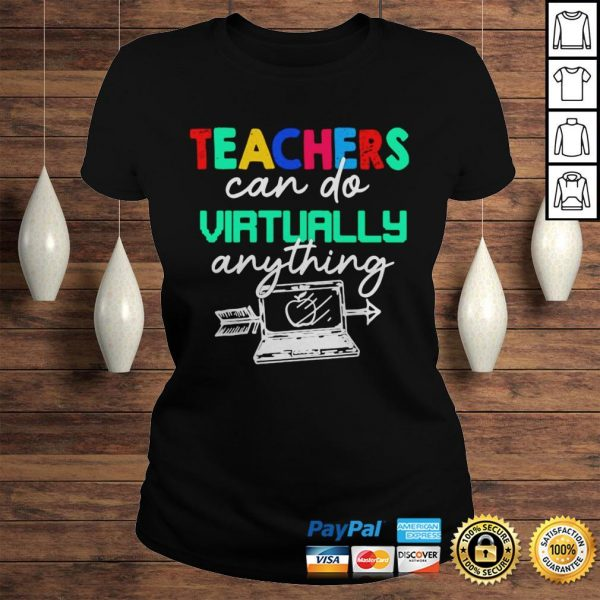Teachers Can Do Virtually Anything Shirt Classic Ladies Tee