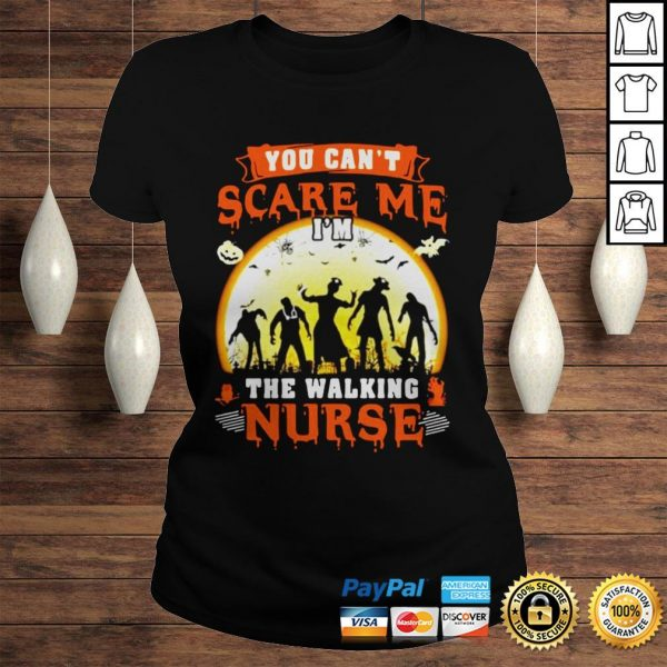 You Cant Scare Me The Walking Nurse Moon Halloween Shirt Classic Ladies Tee