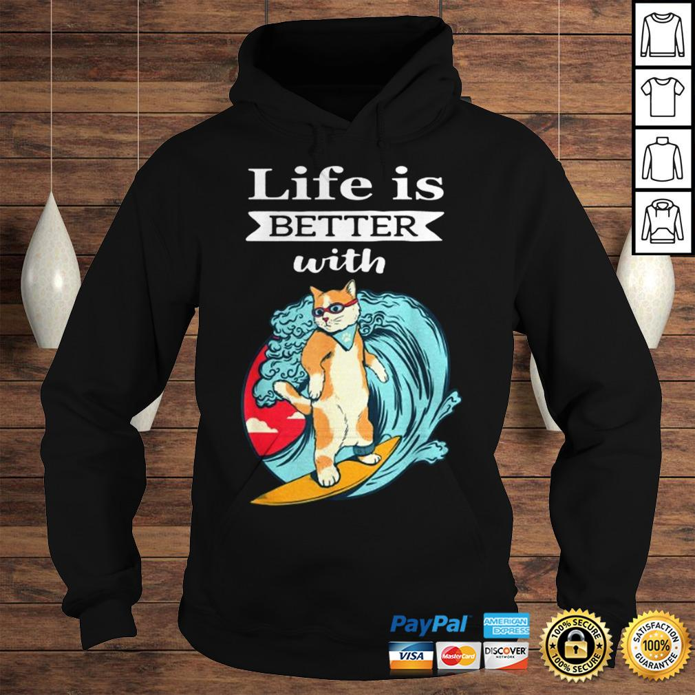 Cat Life Is Better With Cat Shirt Hoodie