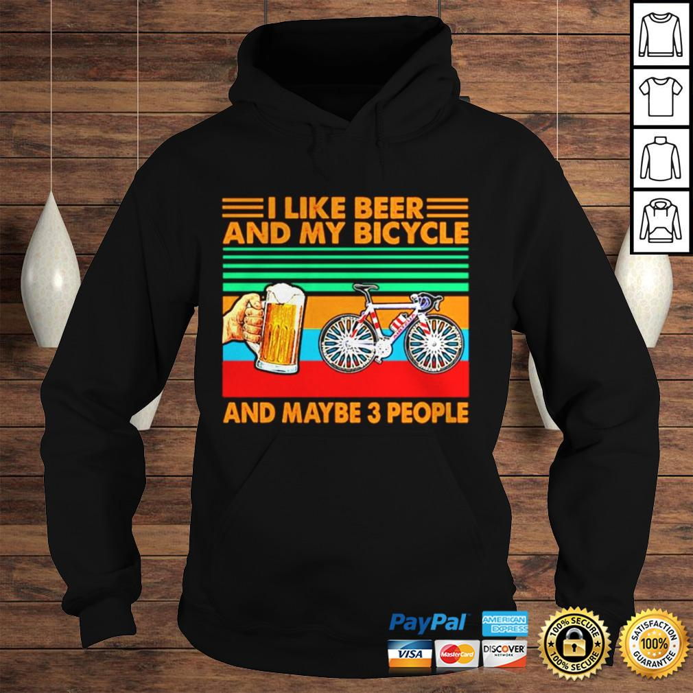 I like beer and my bicycle and maybe 3 people vintage shirt Hoodie