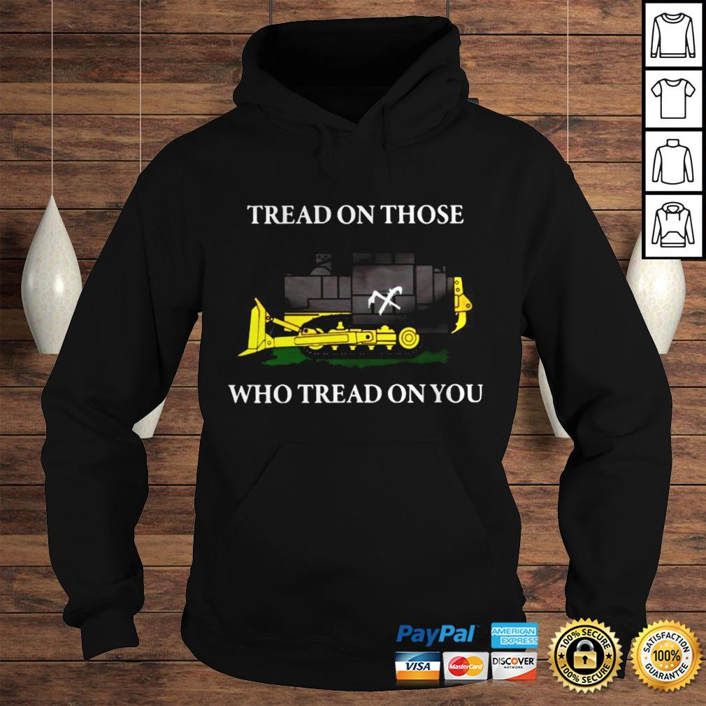 Official Killdozer Tread On Those Who Read On You Shirt Hoodie
