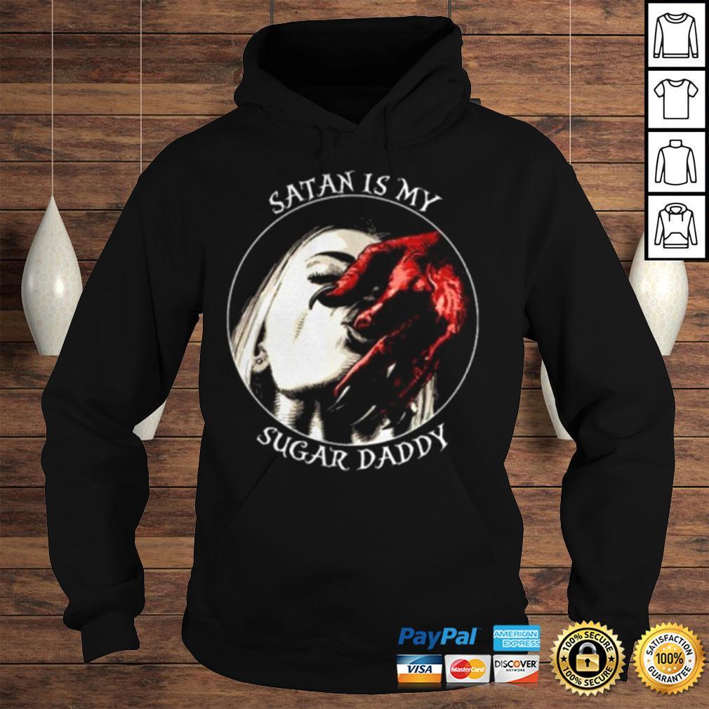 Official Satan is my sugar daddy shirt Hoodie