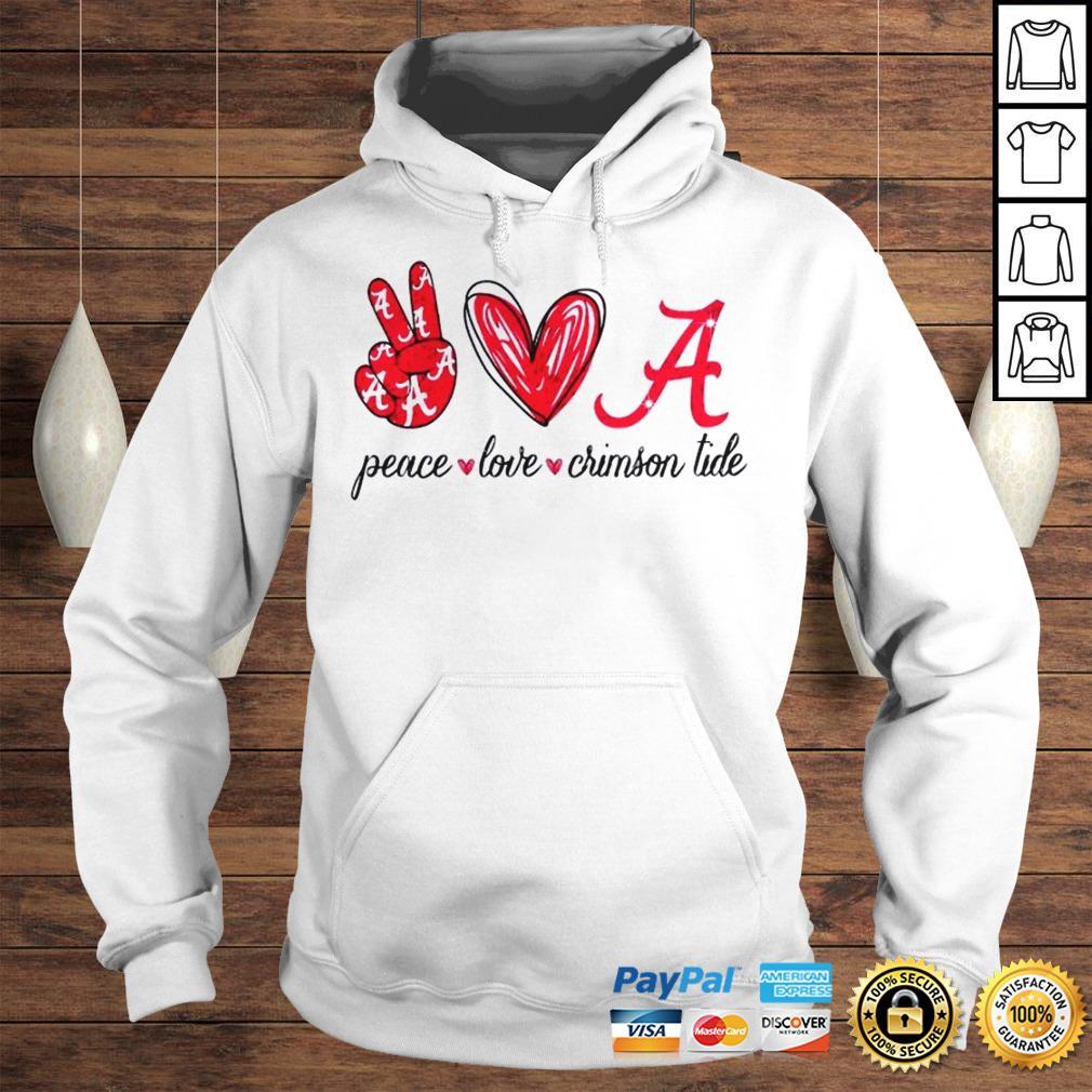 Peace Love Crimson Tide Shirt Hoodie