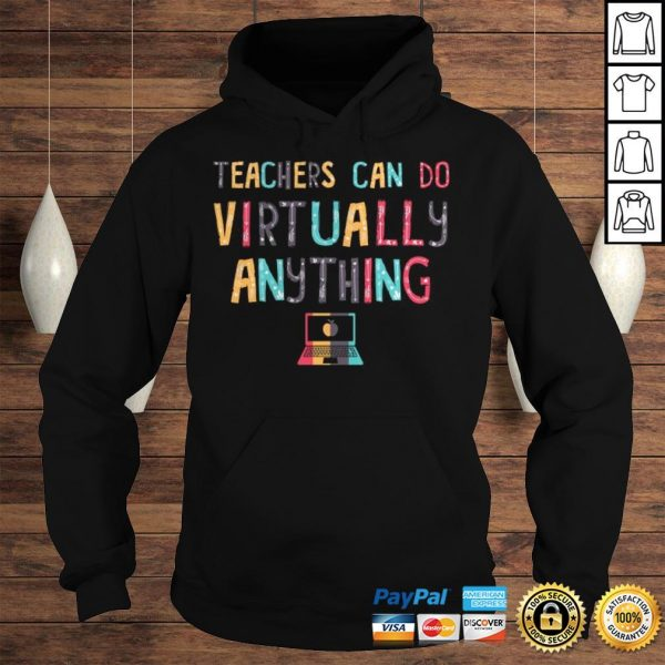 Teachers Can Do Virtually Anything Computer TShirt Hoodie