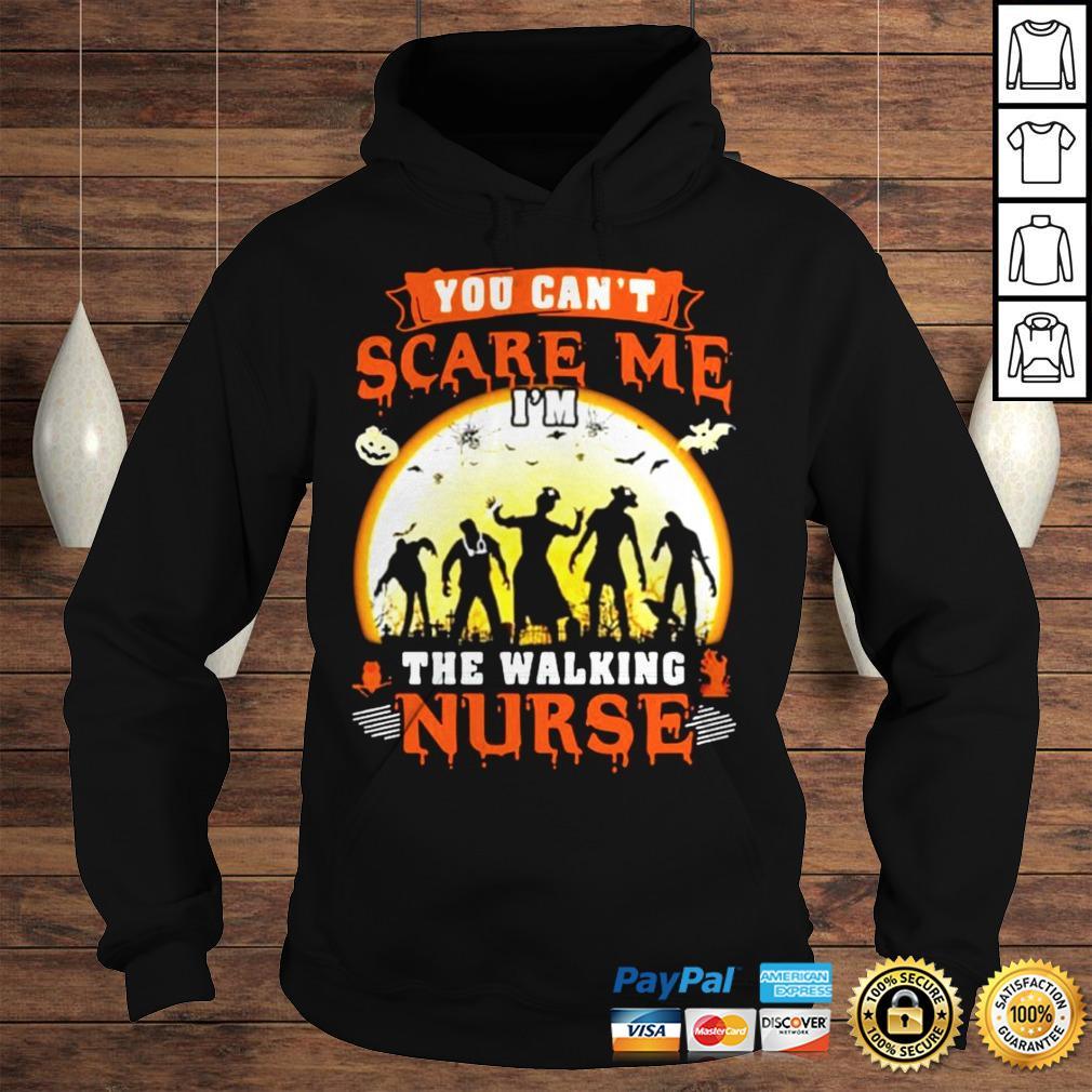 You Cant Scare Me The Walking Nurse Moon Halloween Shirt Hoodie