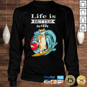 Cat Life Is Better With Cat Shirt Longsleeve Tee Unisex