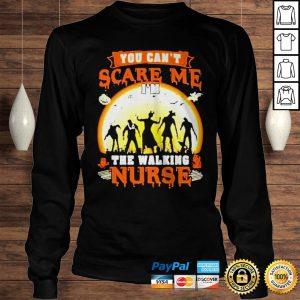 Halloween you cant scare me Im the walking nurse zombie 2020 shirt Longsleeve Tee Unisex