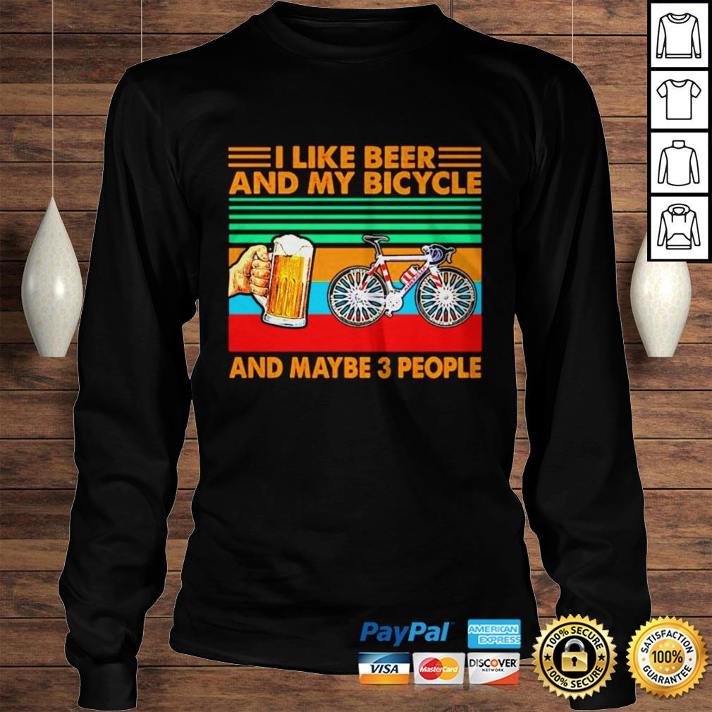I like beer and my bicycle and maybe 3 people vintage shirt Longsleeve Tee Unisex